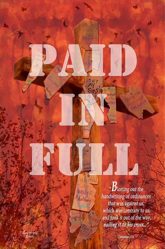 Cindy Art Print featuring the photograph Paid In Full by Cindy Wright