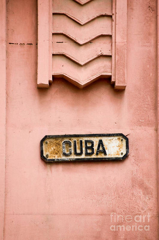 Image Art Print featuring the photograph Roadsign In Havana, Cuba For A Street by Basphoto