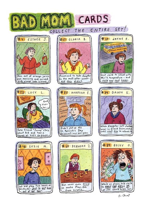 Title: Bad Mom Cards Art Print featuring the drawing Bad Mom Cards Collect The Whole Set by Roz Chast