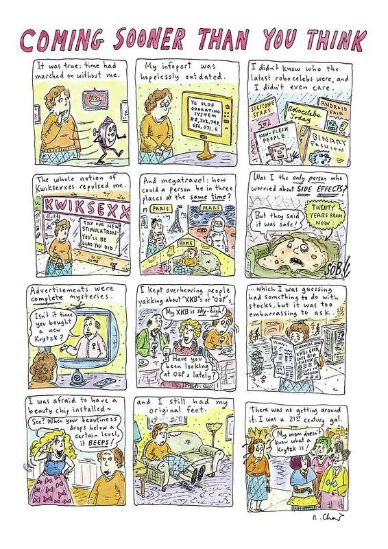 The Future Art Print featuring the drawing Coming Sooner Than You Think by Roz Chast
