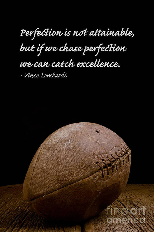 Football Art Print featuring the photograph Vince Lombardi on Perfection by Edward Fielding