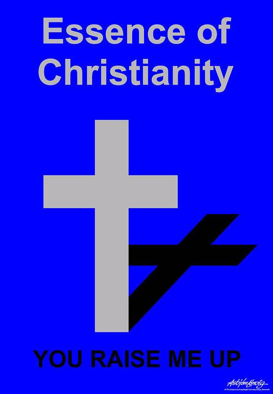 Christ Art Print featuring the digital art Essence of Christianity by Asbjorn Lonvig