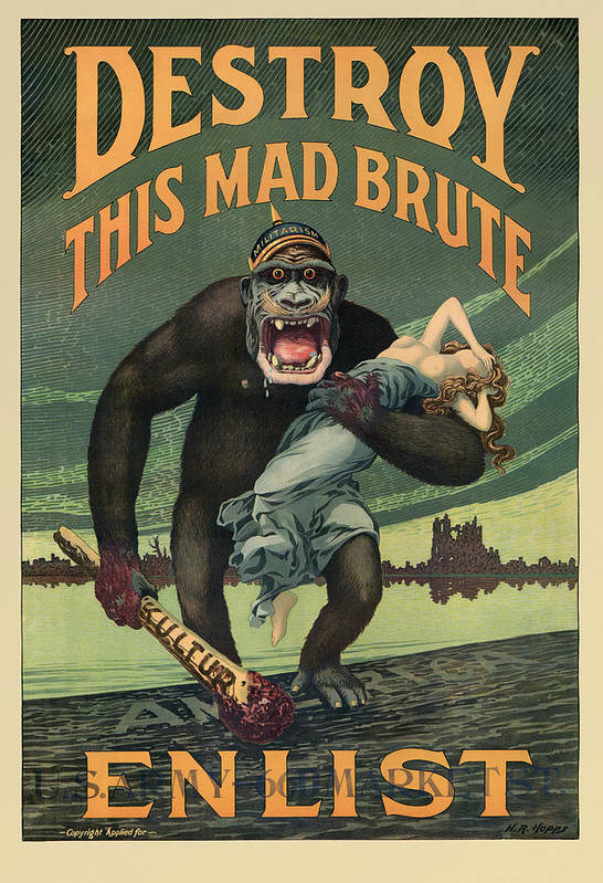 Propaganda Art Print featuring the painting Destroy This Mad Brute - WWI Army Recruiting by War Is Hell Store