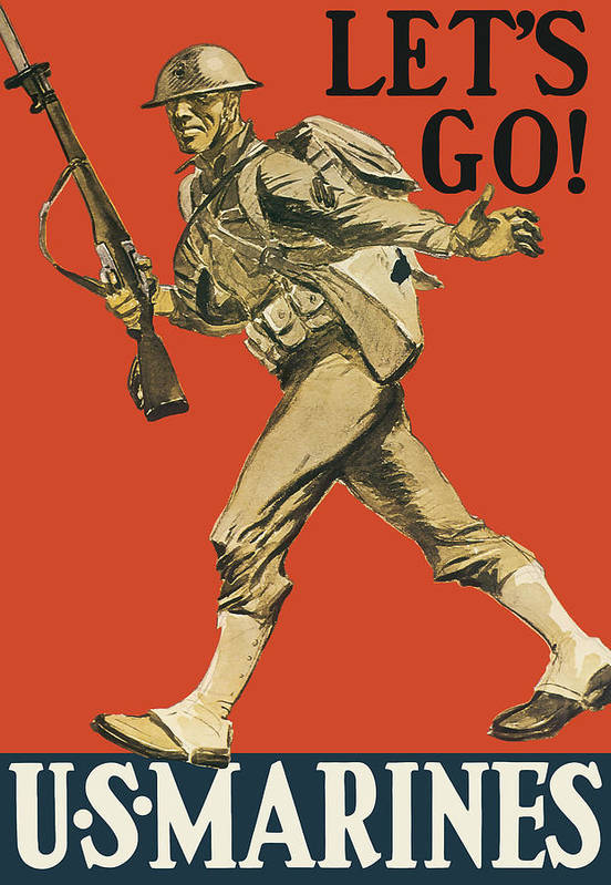 Marines Art Print featuring the painting Let's Go - Vintage Marine Recruiting by War Is Hell Store