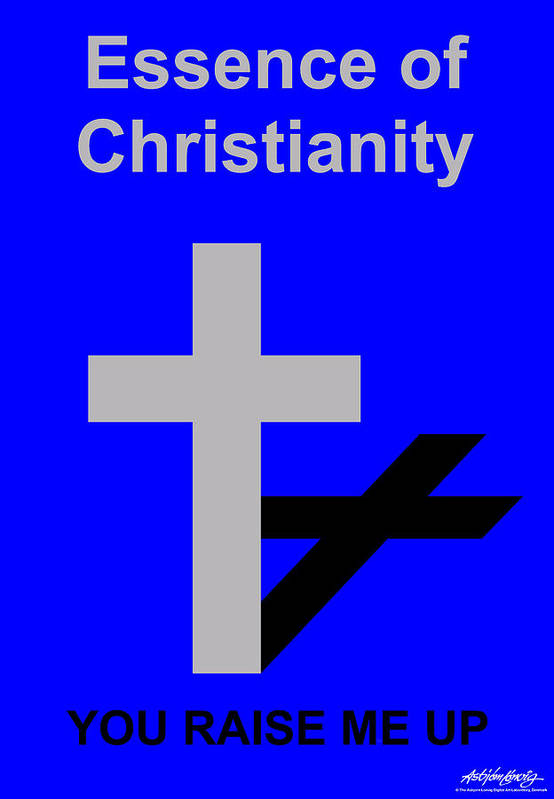 Essence Of Christianity Art Print featuring the digital art Essence Of Christianity by Asbjorn Lonvig