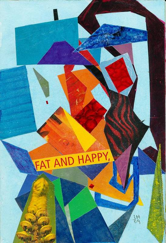 Abstract Art For Sale Art Print featuring the painting Fat And Happy by Jerry Hanks