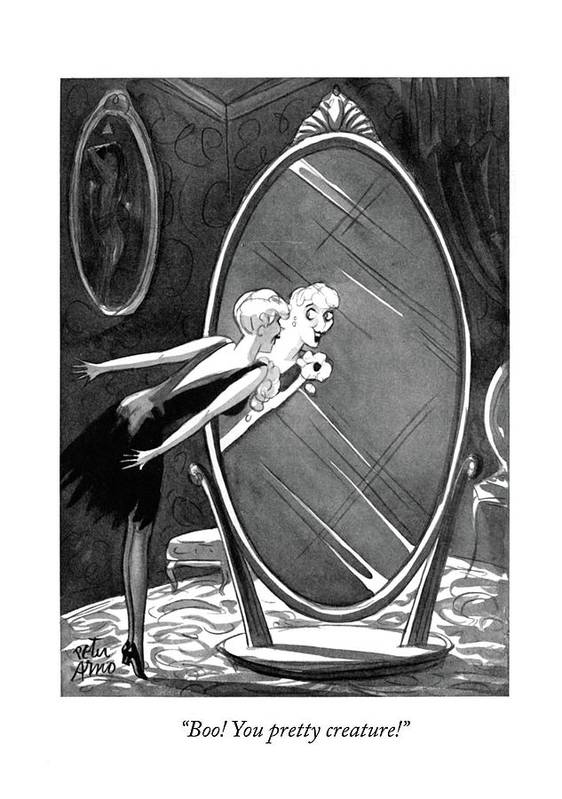 102048 Par Peter Arno (young Lady Looking At Self In Mirror.) Appearance Beautiful Girl Lady Look Looking Looks Mirror Mirrors Re?ection Re?ections Self Sex Sexy Woman Women Young Art Print featuring the drawing Boo! You Pretty Creature! by Peter Arno