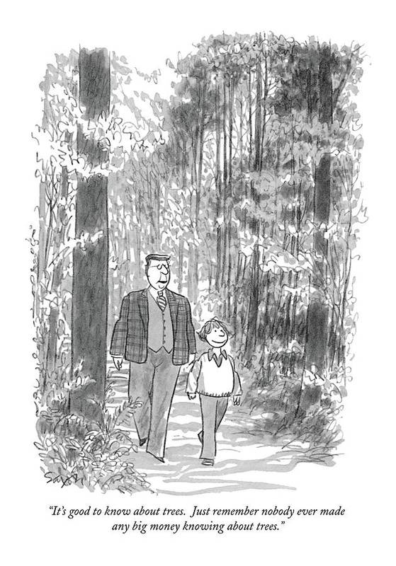 (elderly Man To Child Walking In Woods.) Nature Art Print featuring the drawing It's Good To Know About Trees. Just Remember by Charles Saxon