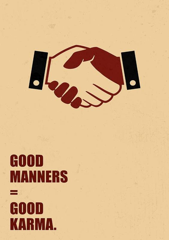 Good Manners Good Karma Quotes Poster Art Print By Lab No 60 Simple Karma Quotes