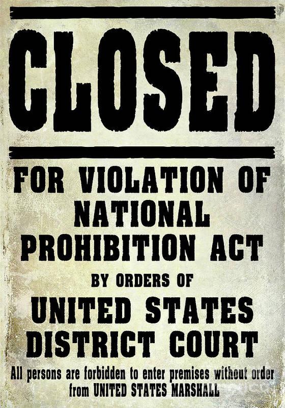 Prohibition Art Print featuring the photograph Prohibition Violation Posting by Jon Neidert
