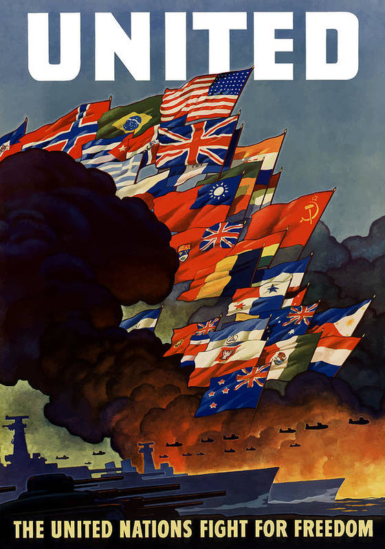 Propaganda Art Print featuring the painting The United Nations Fight For Freedom by War Is Hell Store
