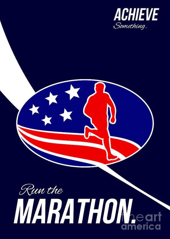 Poster Art Print featuring the digital art American Marathon Achieve Something Poster by Aloysius Patrimonio
