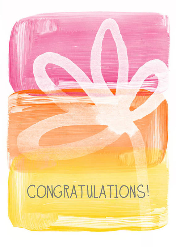 Congratulations Art Print featuring the painting Congratulations- Greeting Card by Linda Woods