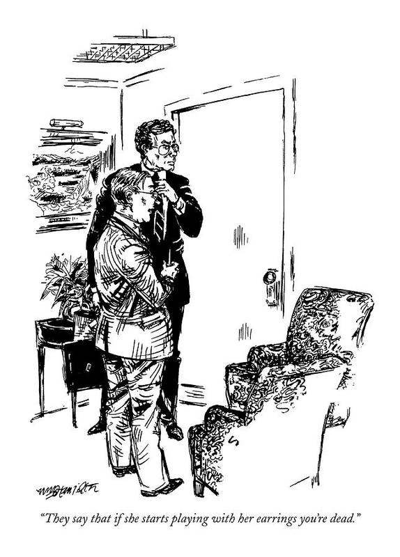 (one Businessman Says To Another While Waiting Outside The Office Of A Female Executive) Business Art Print featuring the drawing They Say That If She Starts Playing by William Hamilton