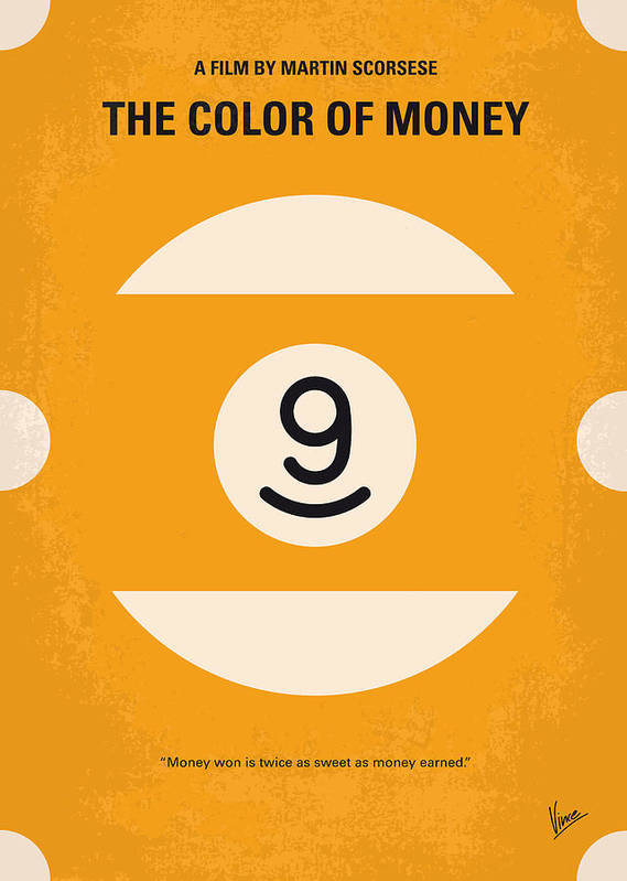 The Art Print featuring the digital art No089 My The Color Of Money Minimal Movie Poster by Chungkong Art