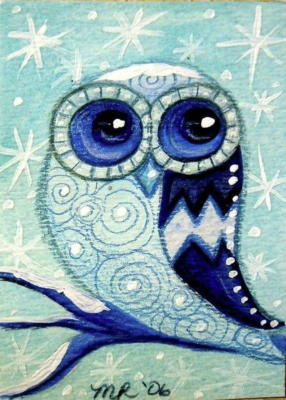 Whimsical Art Print featuring the painting Winter Whimsical Owl by Monica Resinger
