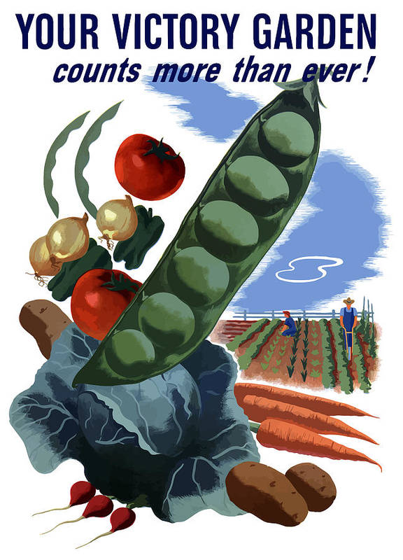 Vegetables Print featuring the painting Your Victory Garden Counts More Than Ever by War Is Hell Store