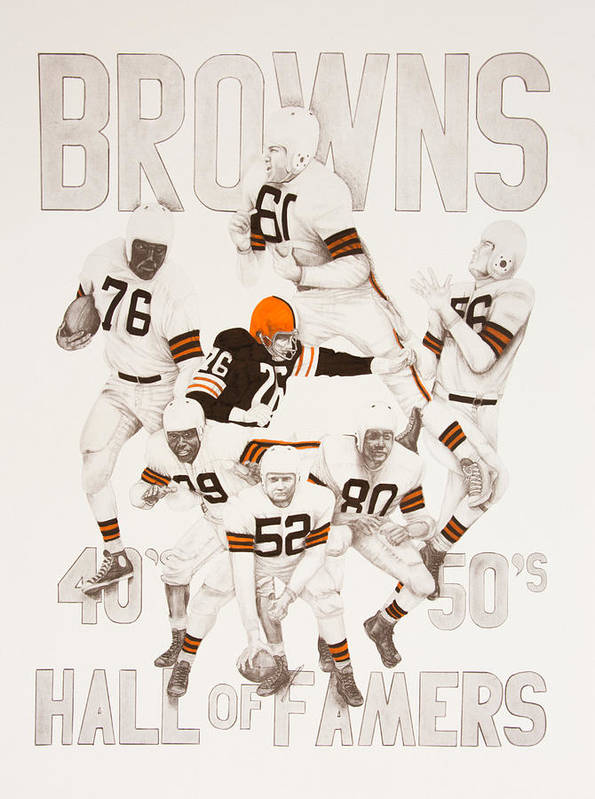 Browns Art Print featuring the drawing Cleveland Browns 40's To 50's Hall Of Famers by Joe Lisowski