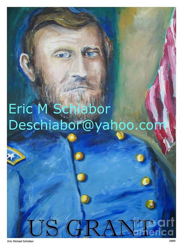 Grant Artwork Art Print featuring the painting General Us Grant by Eric Schiabor