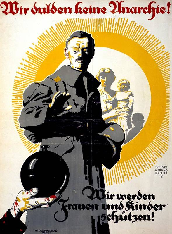 German; Political; Poster; Soldier; Standing; Front; Woman; Children; Text; Reads; We; Won; Tolerate; Anarchy; We; Ll; Protect; Women; Children; 1919; Year; Communist; Spartacus; Riots; Germany; Anti-communist Print featuring the drawing German Political Poster Shows A Soldier Standing In Front Of A Woman And Her Children by Anonymous