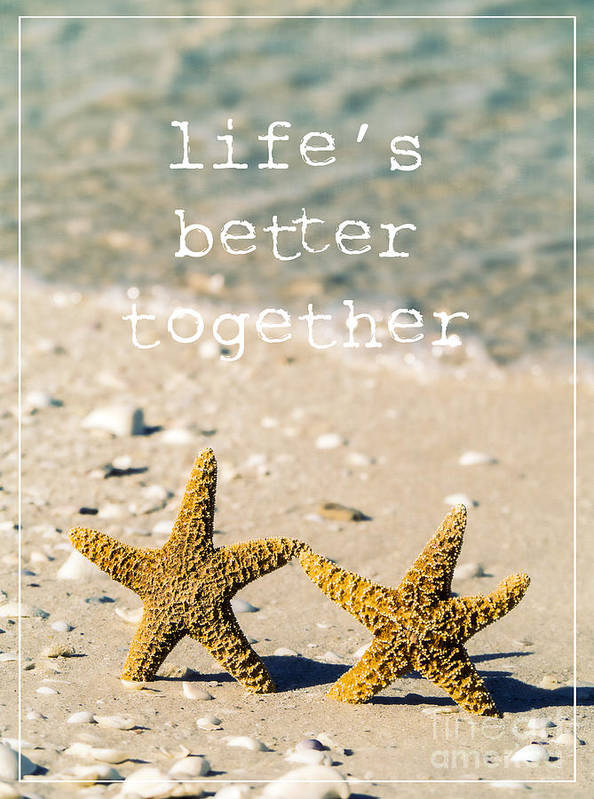 Sand Art Print featuring the photograph Life's Better Together by Edward Fielding
