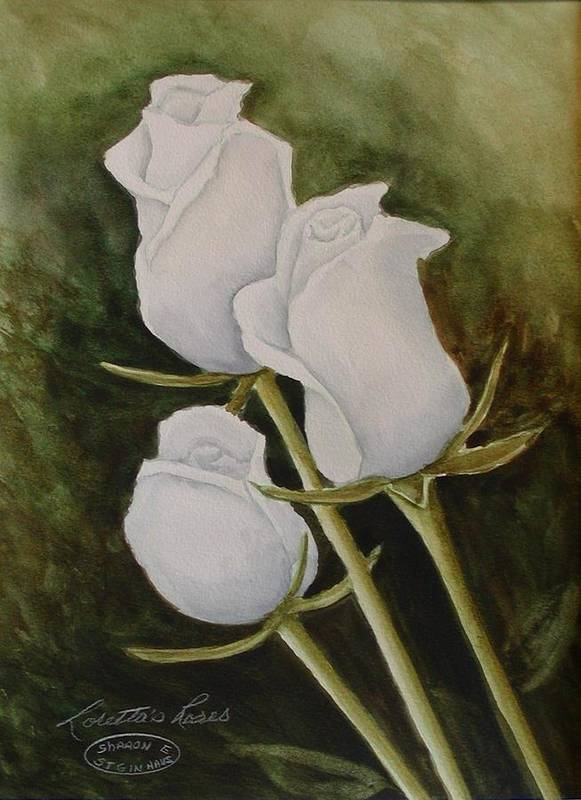 White Roses Original Watercolour Floral Art Print featuring the painting Lorettas Roses by Sharon Steinhaus