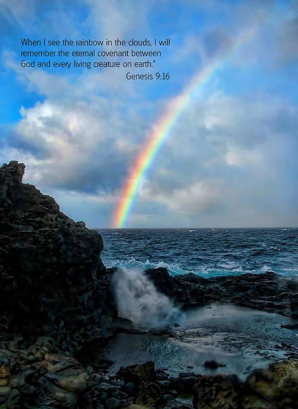 Scripture And Picture Genesis 9:16 Art Print featuring the photograph Scripture And Picture Genesis 9 16 by Ken Smith