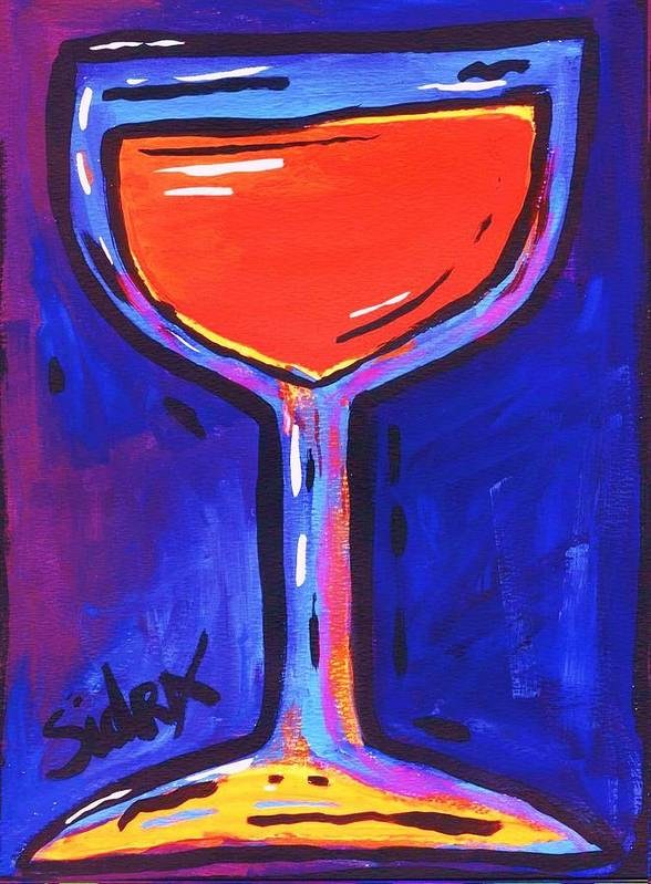 Wine Art Print featuring the painting Sidzart Pop Art Series 2002 Wine Is Fine by Sidra Myers