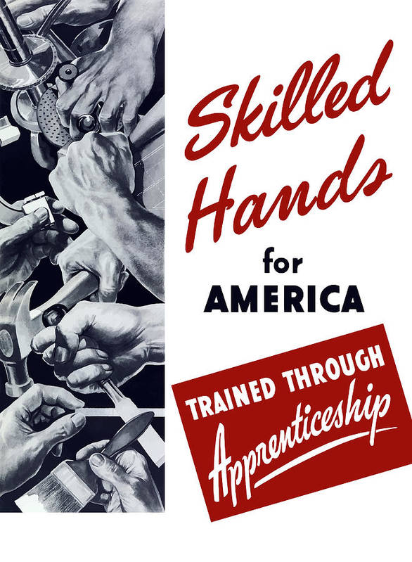 Wpa Art Print featuring the mixed media Skilled Hands For America by War Is Hell Store
