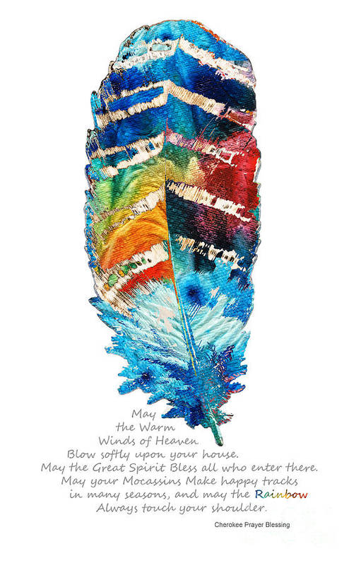 Feather Art Print featuring the painting Colorful Feather Art - Cherokee Blessing - By Sharon Cummings by Sharon Cummings