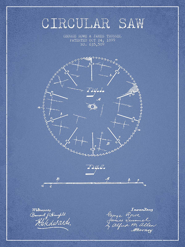 Saw Art Print featuring the digital art Circular Saw Patent Drawing From 1899 by Aged Pixel