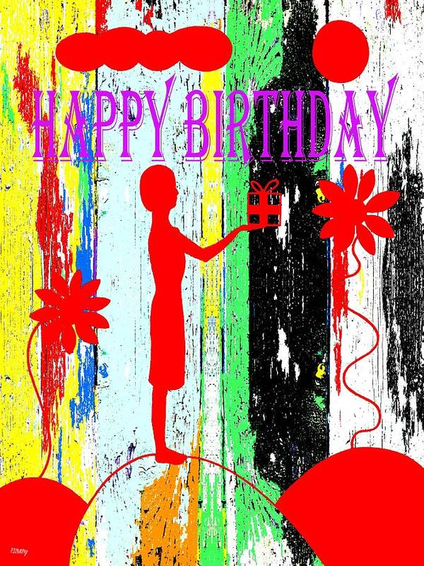 Happy Birthday Print featuring the painting Happy Birthday 7 by Patrick J Murphy