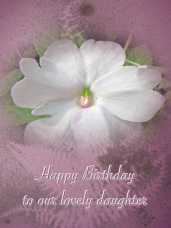 Birthday Art Print Featuring The Photograph Daughter Greeting Card