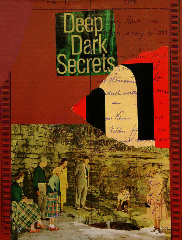 Collage Art Print featuring the mixed media Deep Dark Secrets by Adam Kissel