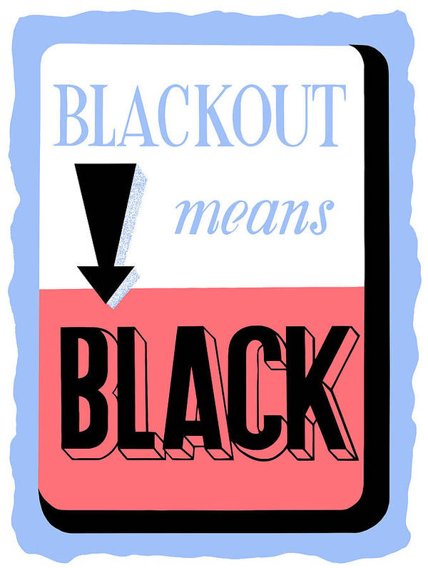 Blackout Art Print featuring the painting Blackout Means Black by War Is Hell Store