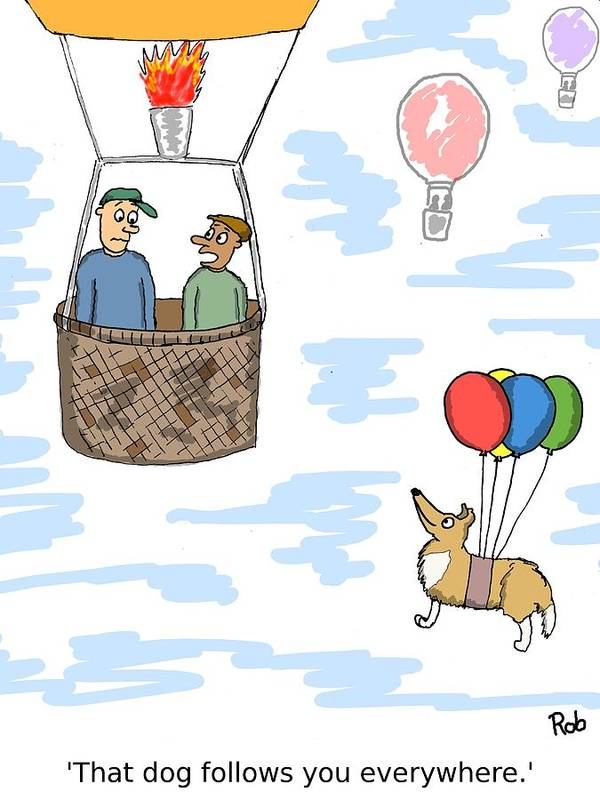 Hot Air Balloon Art Print featuring the photograph The Ever Present Dog by Robert Middleton