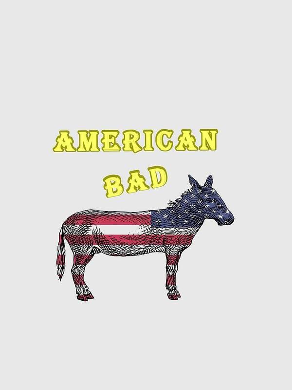 American Art Print featuring the digital art American Bad Ass by John Da Graca