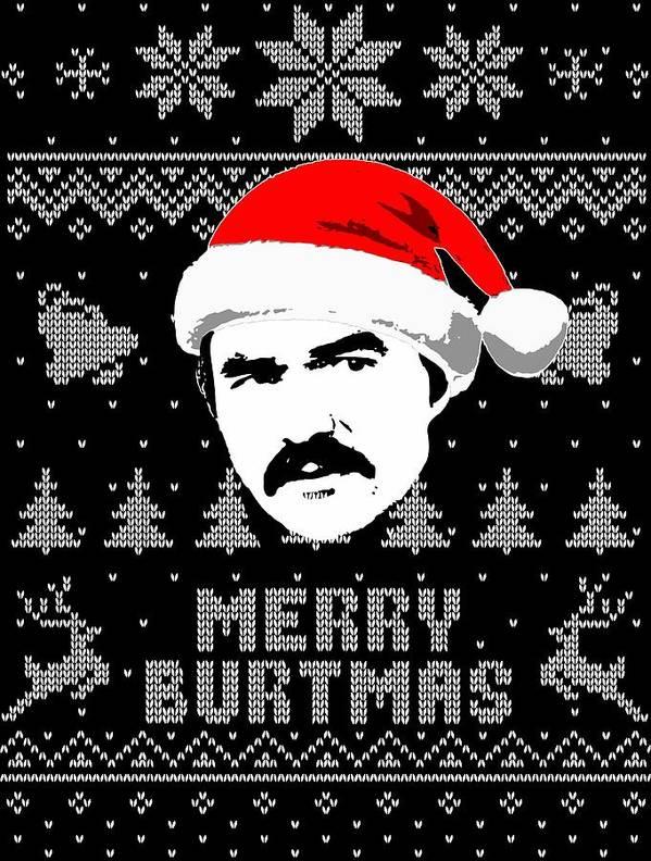 Christmas Art Print featuring the digital art Burt Reynolds Christmas Shirt by Filip Hellman