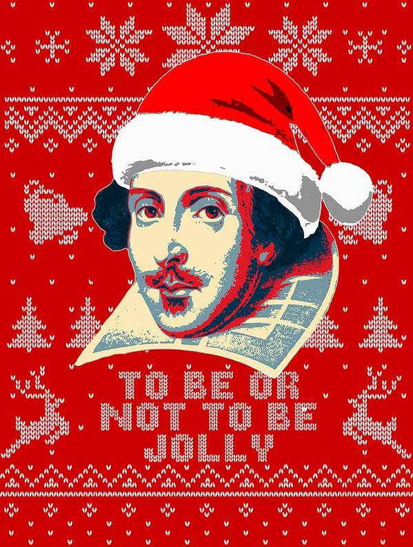 Santa Art Print featuring the digital art William Shakespeare To Be Or Not To Be Jolly by Filip Hellman