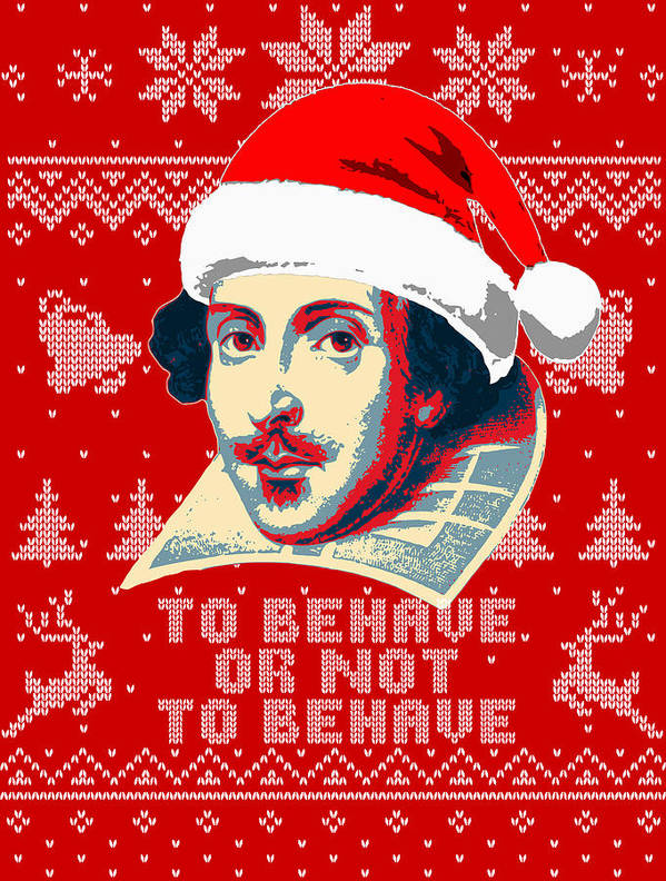 Santa Art Print featuring the digital art William Shakespeare To Behave Or Not To Behave by Filip Hellman