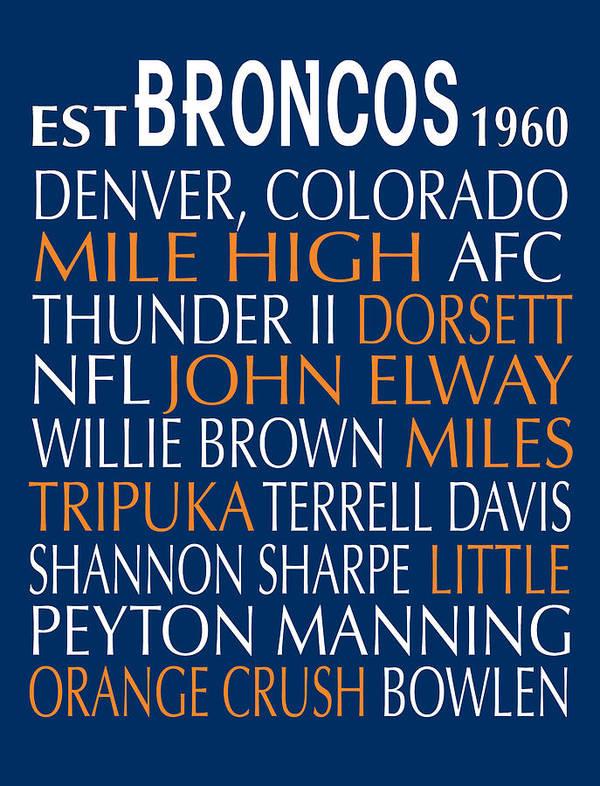 Denver Broncos Art Print featuring the digital art Denver Broncos by Jaime Friedman