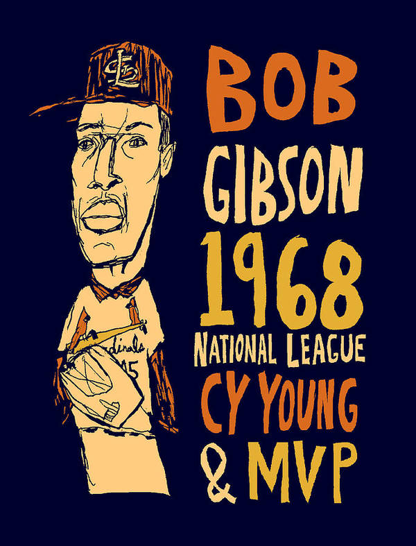 Bob Gibson Art Print featuring the mixed media Bob Gibson St Louis Cardinals by Jay Perkins