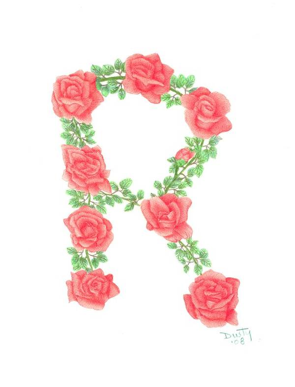 Roses Art Print featuring the drawing Initial R Or Any Initial by Dusty Reed