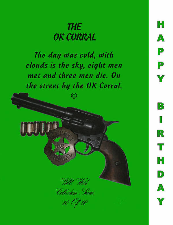 Colt 45 Art Print featuring the digital art Ok Corral 10 Of 16 Happy Bithday by Thomas McClure