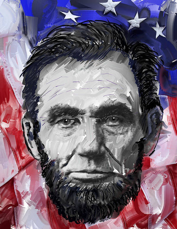 abraham Lincoln Art Print featuring the digital art Abraham Lincoln - 16th U S President by Daniel Hagerman