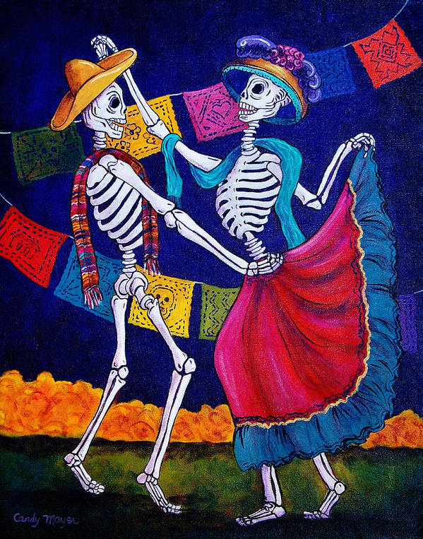 Dia De Los Muertos Art Print featuring the painting Bailando by Candy Mayer