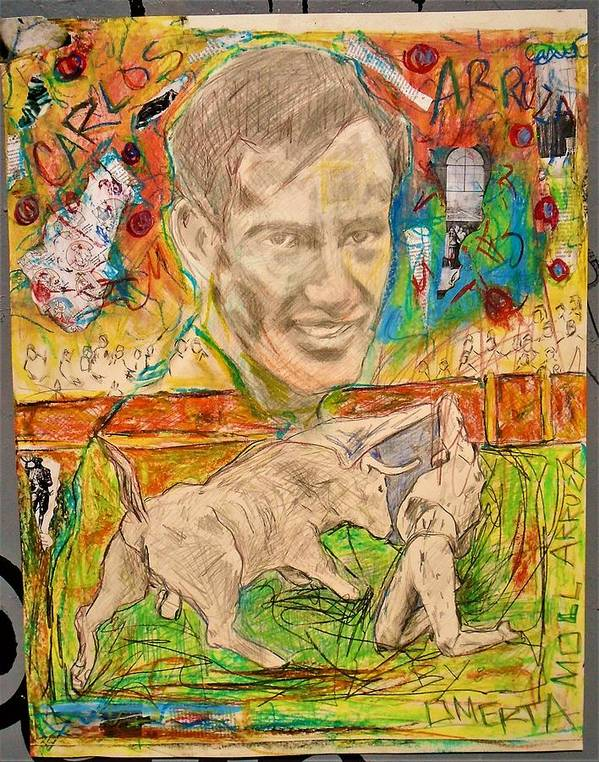 #carlosarruza #elciclon #collage #drawing #coloredpencil #oilpastels #bullfightingseries #granddaddoingyoga #artist #omertamoll Art Print featuring the mixed media Carlos Arruza by Teresa Omerta Moll-Arruza