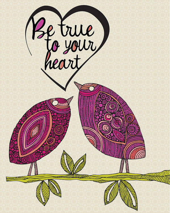 Illustration Art Print featuring the photograph Be True To Your Heart by Valentina Ramos