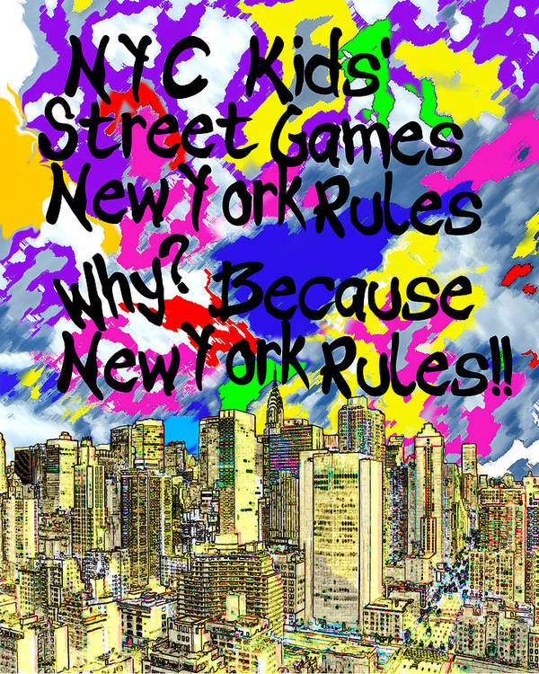 New York Art Print featuring the photograph Nyc Kids' Street Games Poster by Bruce Iorio