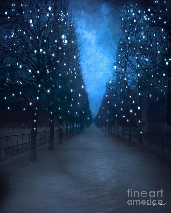 Paris In Blue Print featuring the photograph Paris Tuileries Trees - Blue Surreal Fantasy Sparkling Trees - Paris Tuileries Park by Kathy Fornal